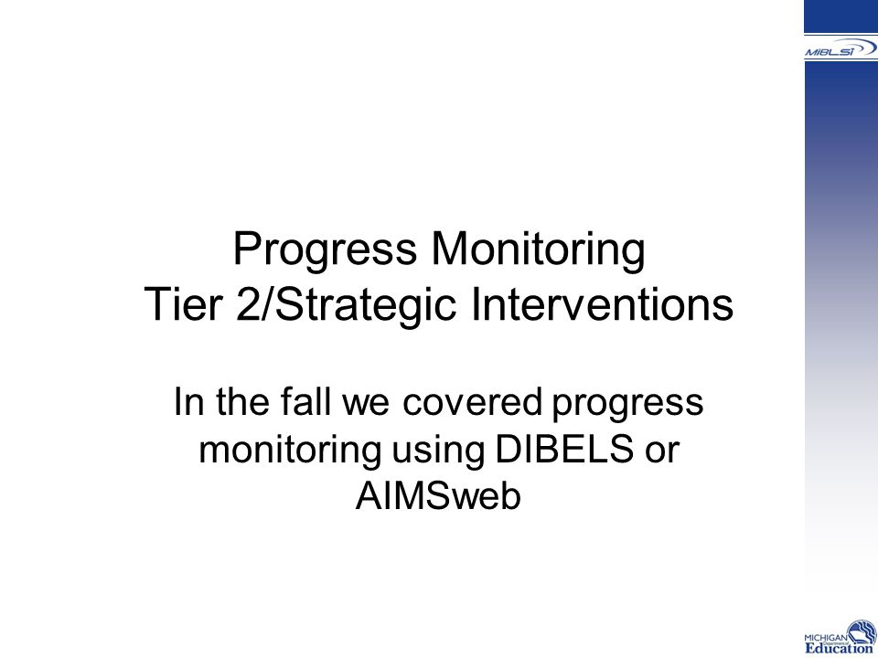 Progress Monitoring Tier 2/Strategic Interventions