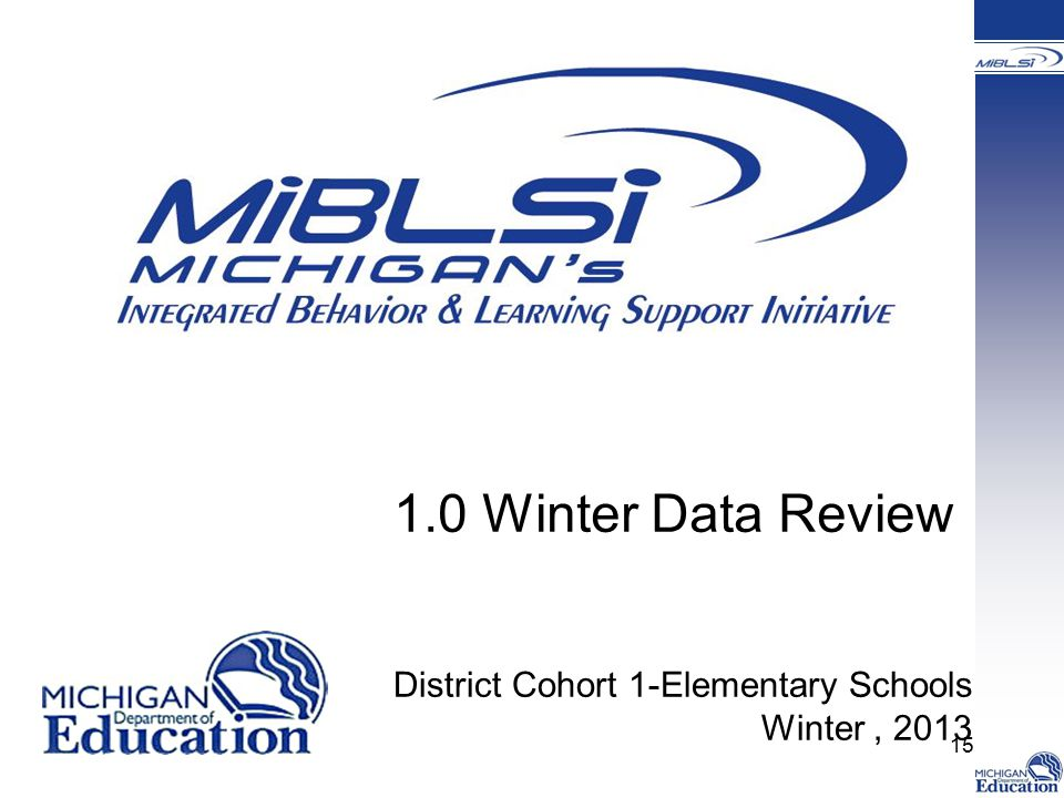 1.0 Winter Data Review District Cohort 1-Elementary Schools