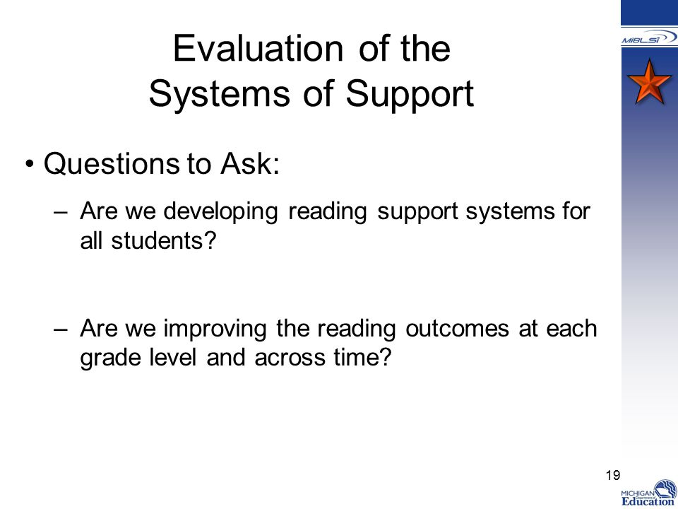 Evaluation of the Systems of Support