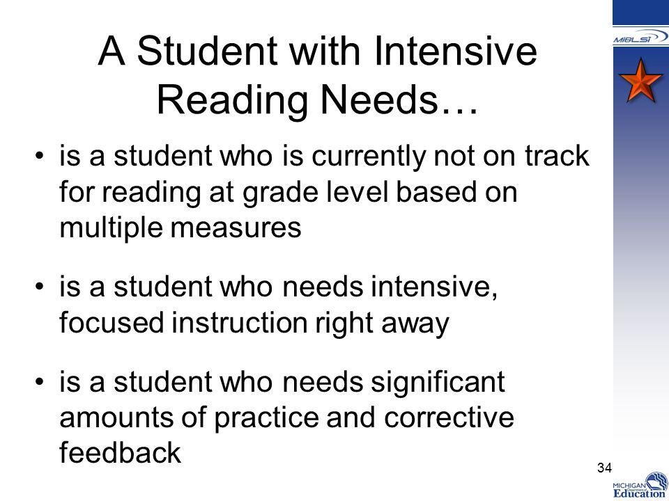 A Student with Intensive Reading Needs…