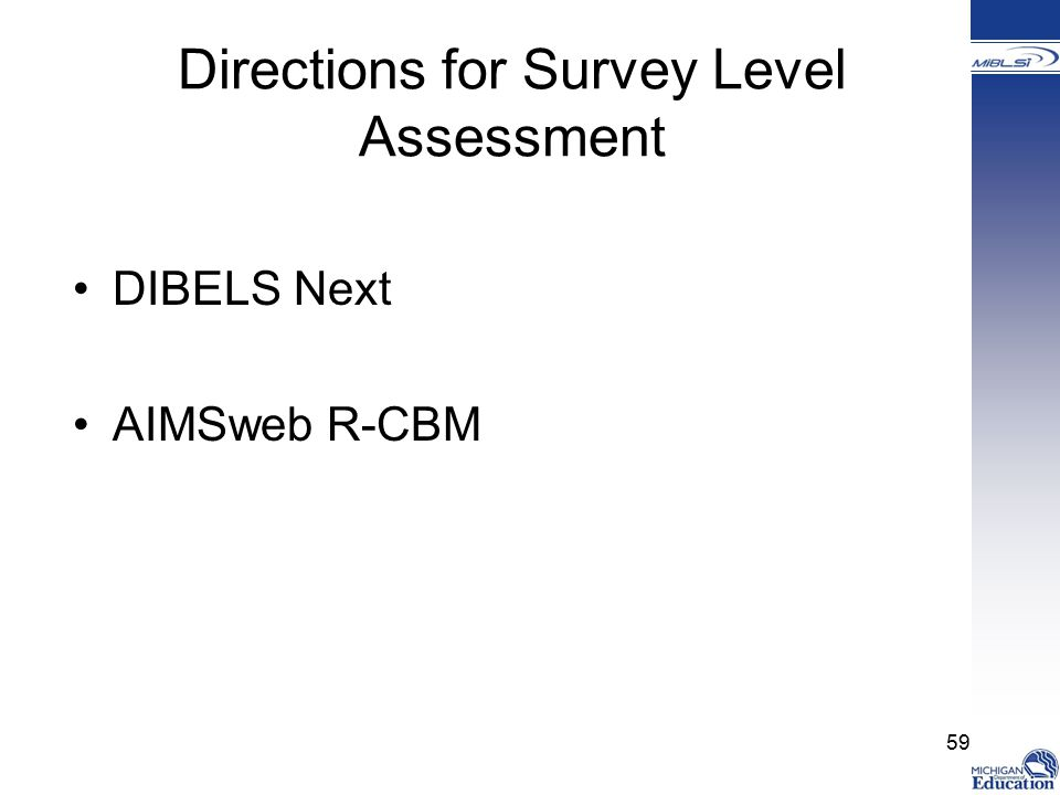 Directions for Survey Level Assessment