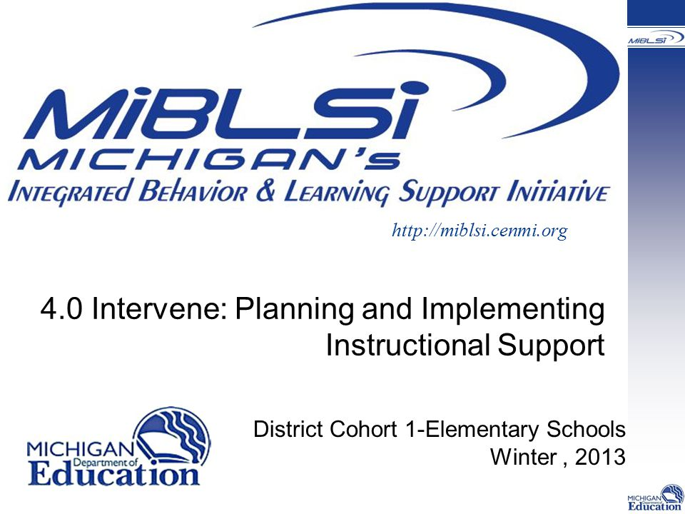 4.0 Intervene: Planning and Implementing Instructional Support