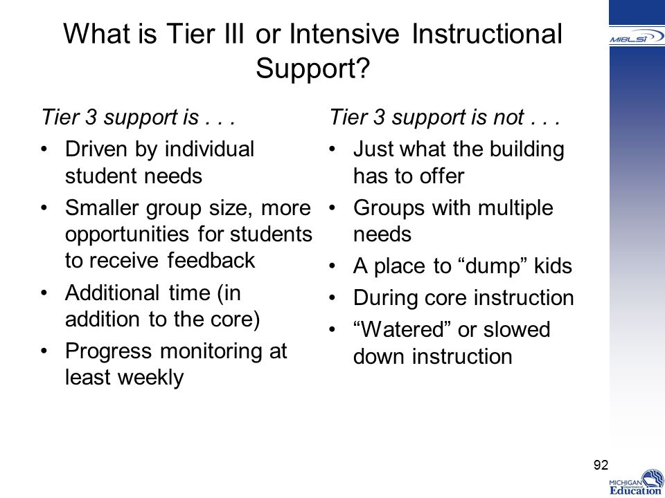 What is Tier III or Intensive Instructional Support