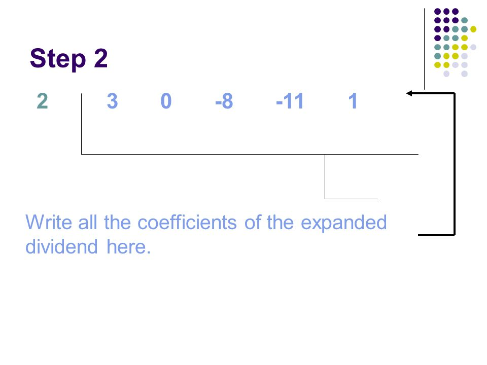 Step 2 2. 3 0 -8 -11 1.
