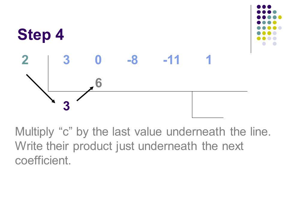 Step 4 2. 3 0 -8 -11 1. 6. 3.