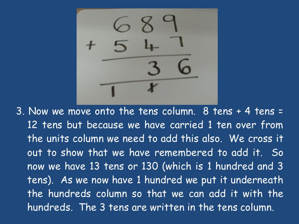 3. Now we move onto the tens column