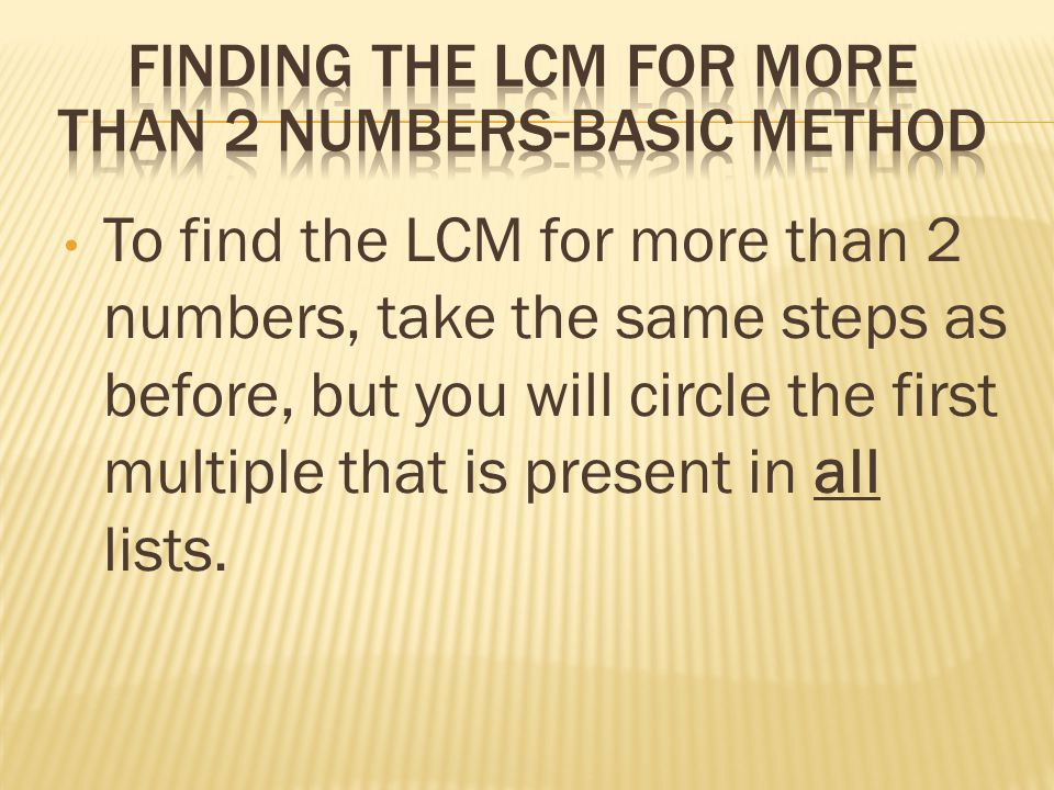 Finding the LCM for more than 2 numbers-basic method