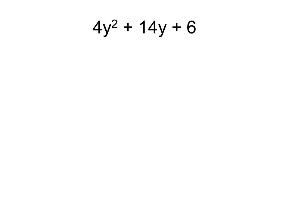 4y2 + 14y + 6