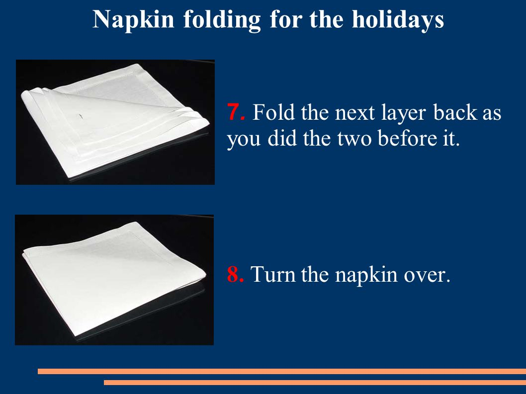 7. Fold the next layer back as you did the two before it.