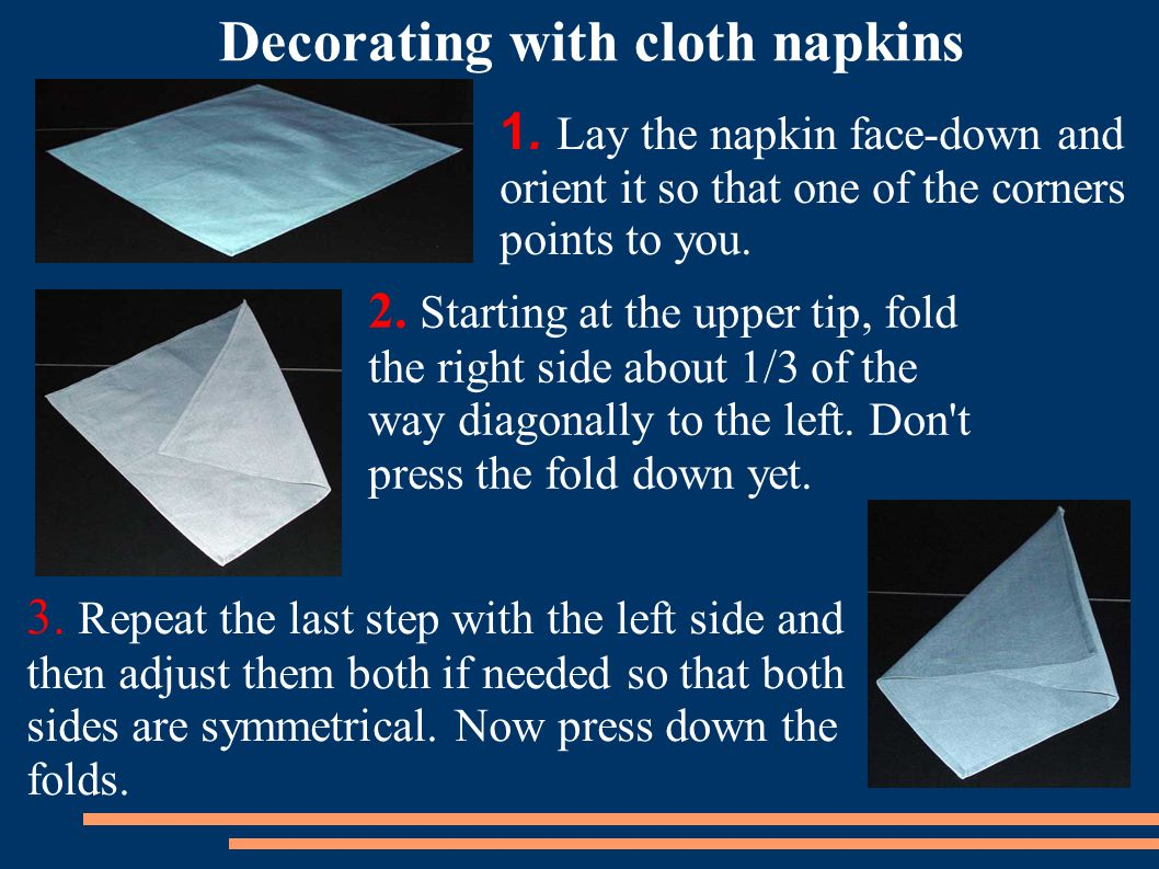 Decorating with cloth napkins