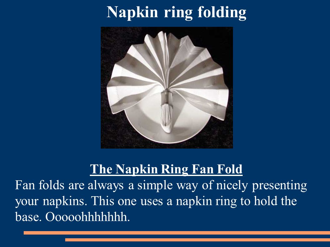 Napkin ring folding The Napkin Ring Fan Fold