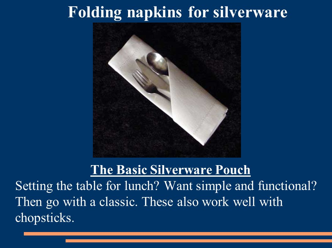 Folding napkins for silverware