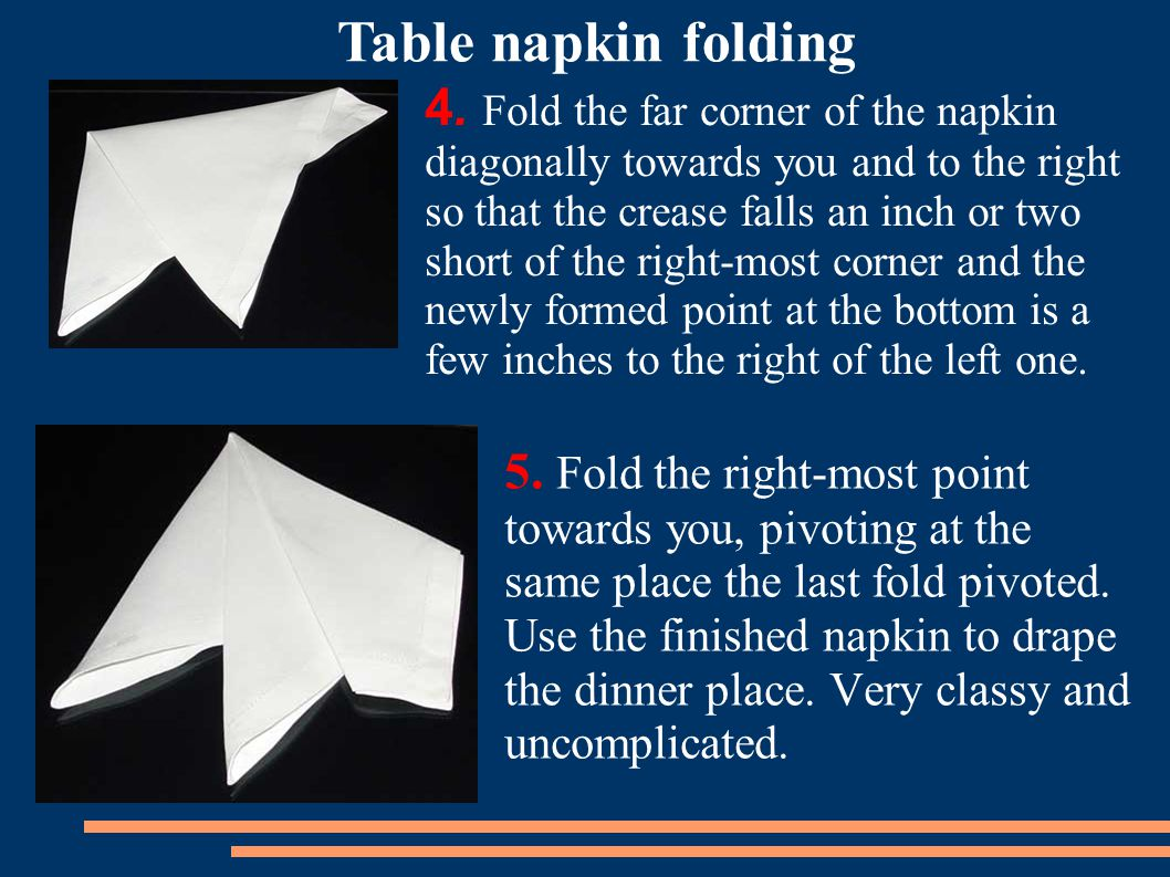 napkin folding session plan Planning a downton abbey menu & how to fold napkins i am going to help you plan your own downton abbey-worthy feast fold bottom of napkin up.