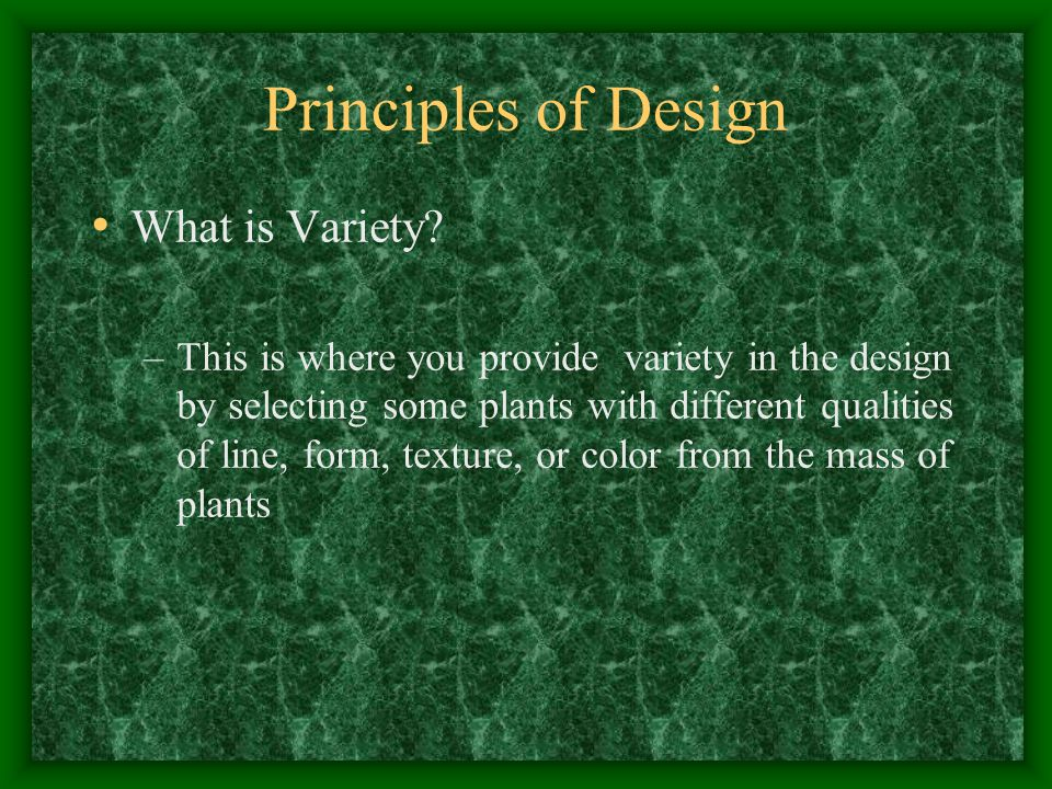 Principles of Design What is Variety