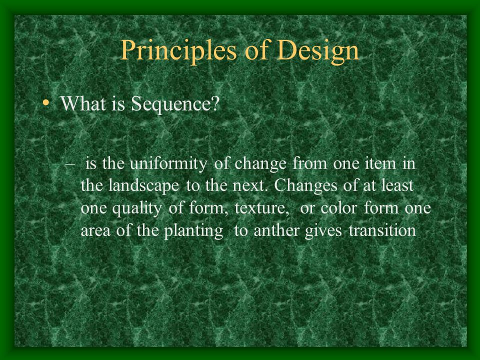 Principles of Design What is Sequence