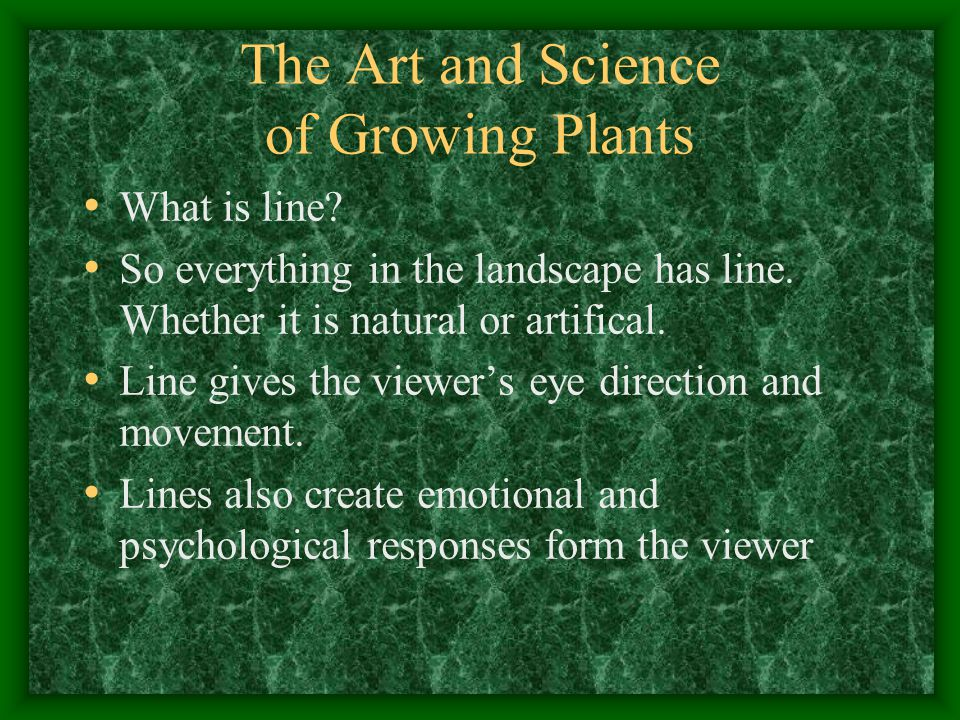 The Art and Science of Growing Plants