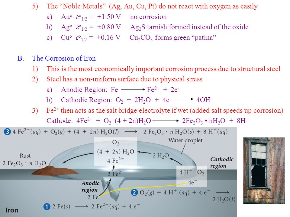 The Noble Metals (Ag, Au, Cu, Pt) do not react with oxygen as easily