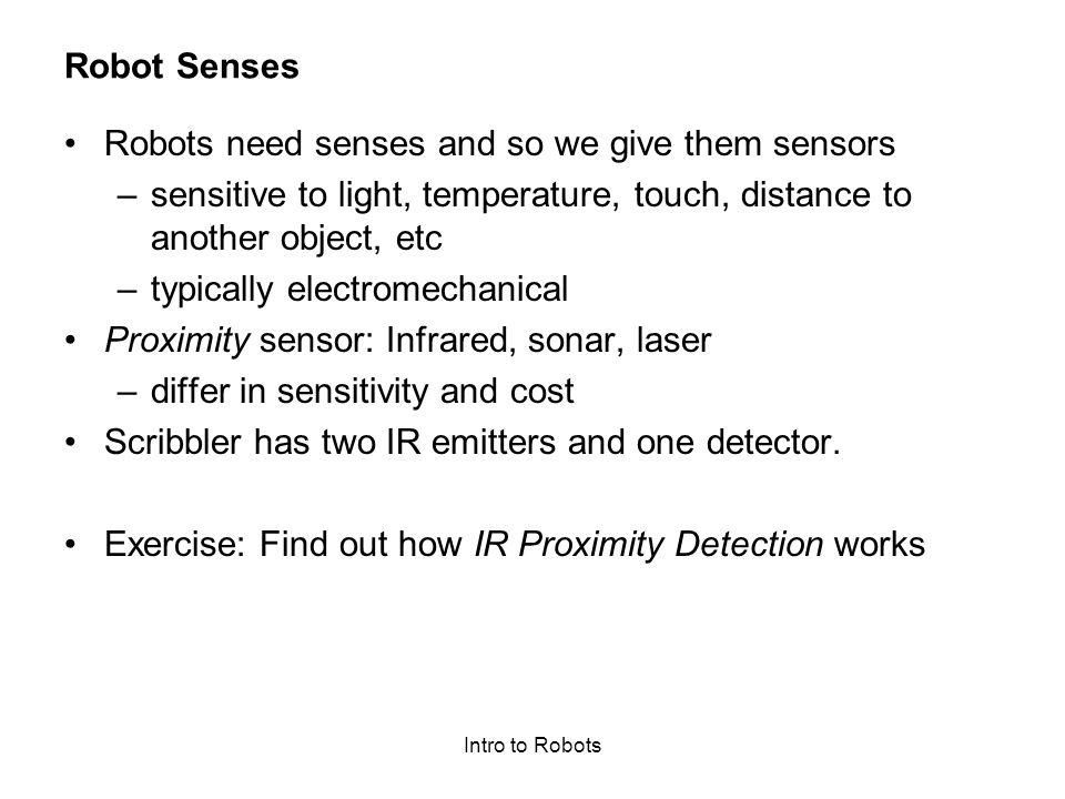 Robots need senses and so we give them sensors