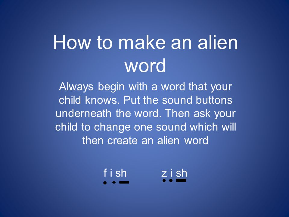 How to make an alien word