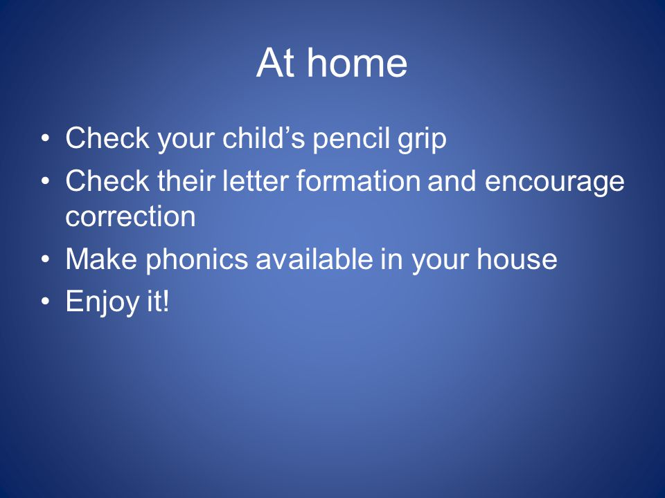 At home Check your child's pencil grip