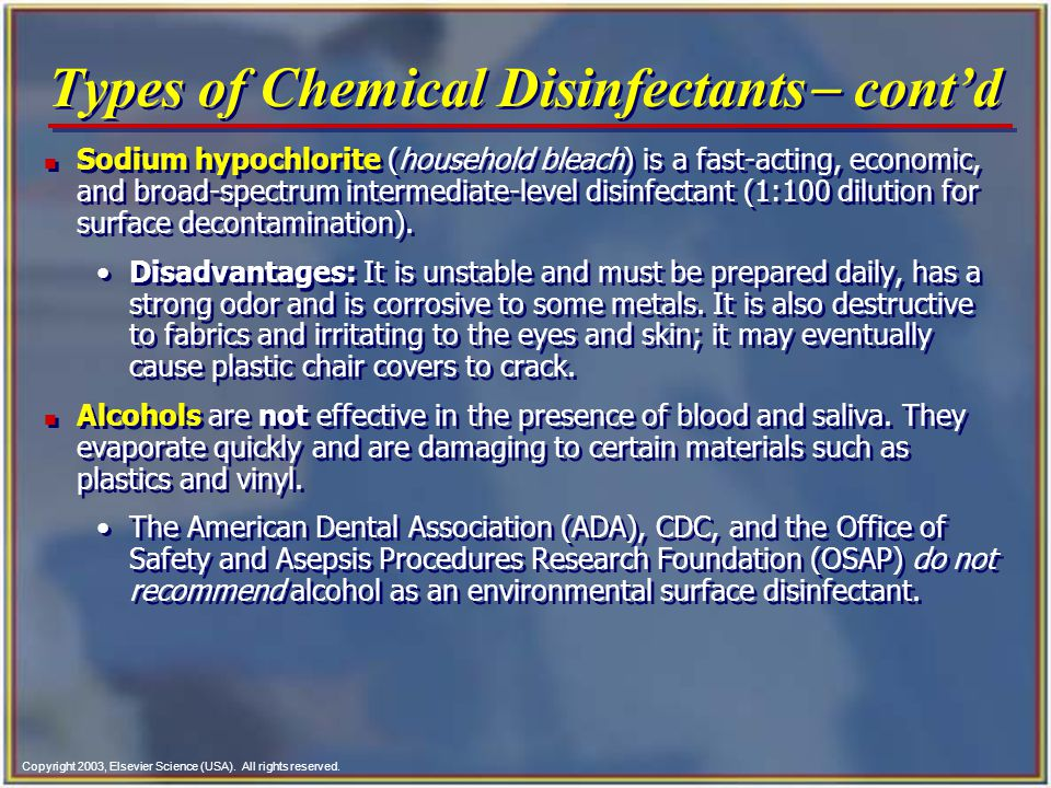 Types of Chemical Disinfectants- cont'd