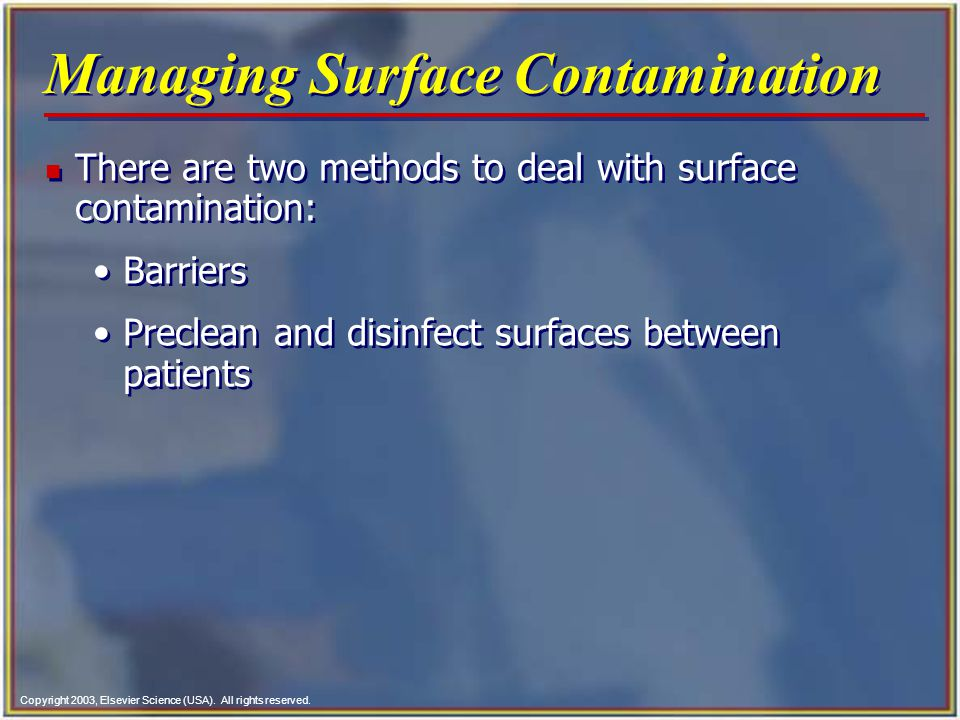 Managing Surface Contamination