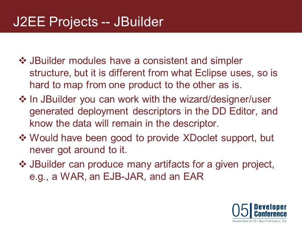 J2EE Projects -- JBuilder