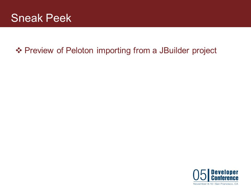Sneak Peek Preview of Peloton importing from a JBuilder project