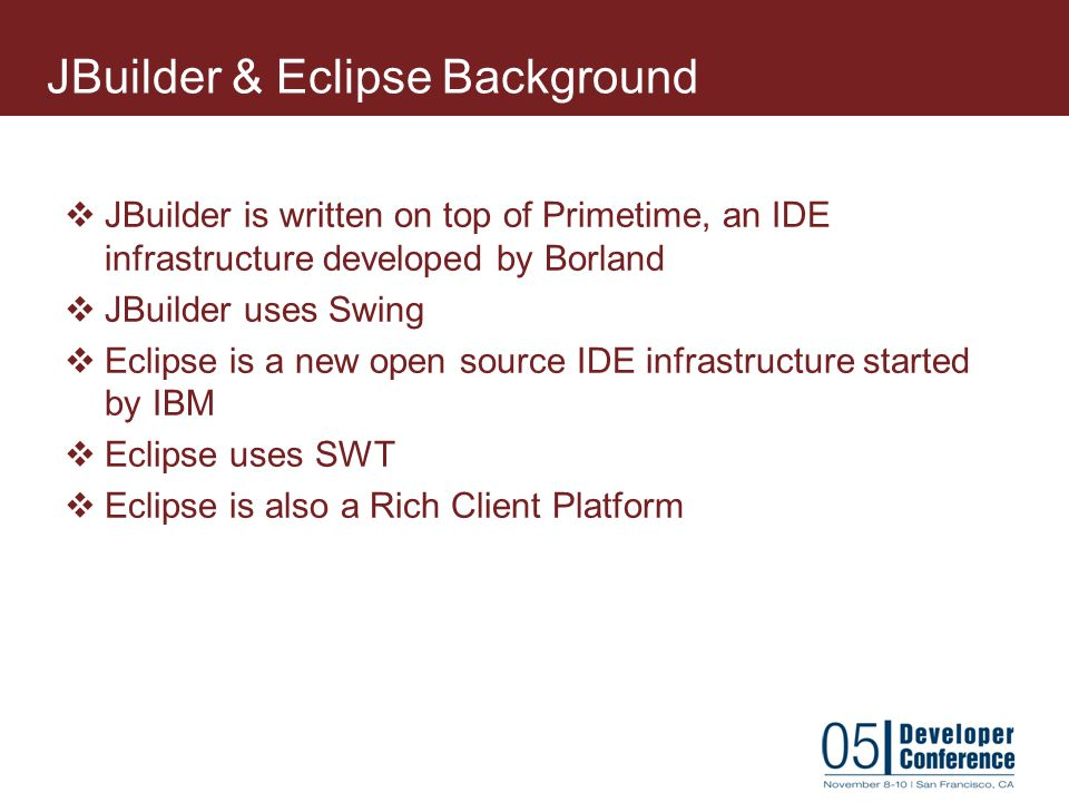 JBuilder & Eclipse Background