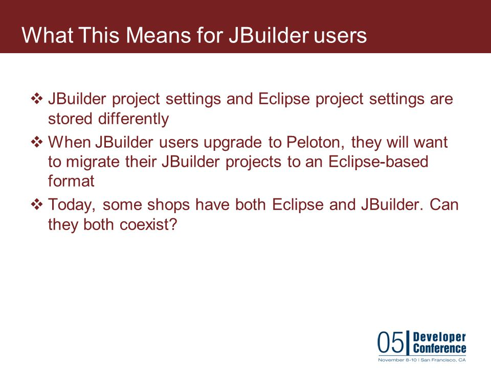 What This Means for JBuilder users