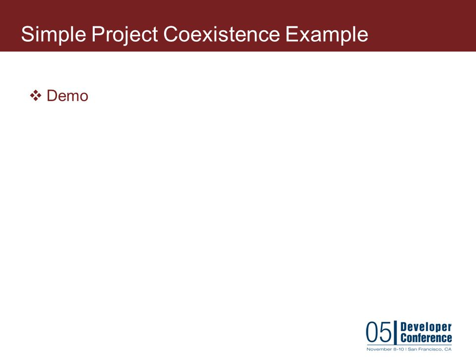 Simple Project Coexistence Example