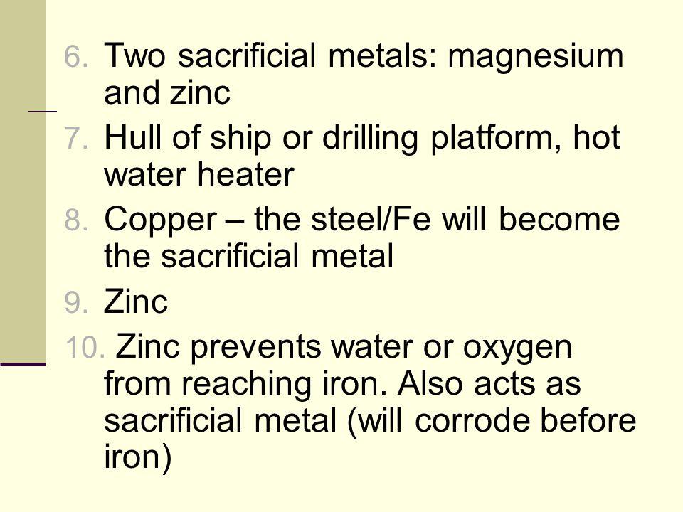 Two sacrificial metals: magnesium and zinc