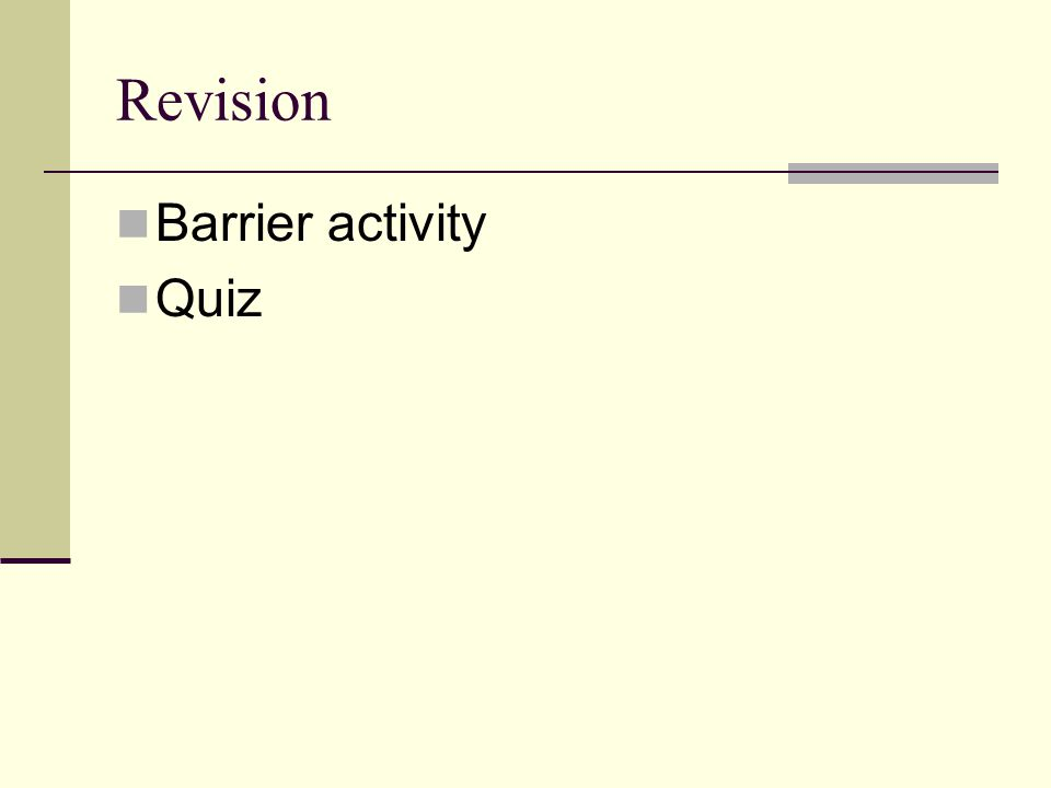 Revision Barrier activity Quiz