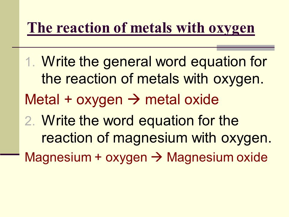 The reaction of metals with oxygen