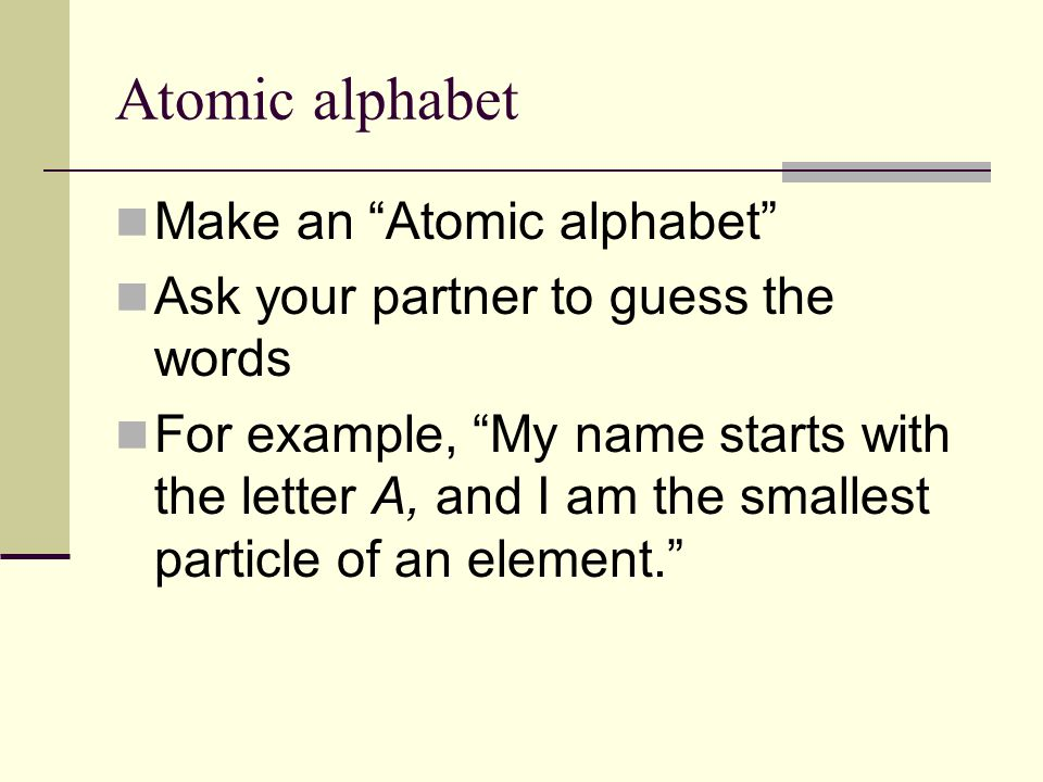 Atomic alphabet Make an Atomic alphabet