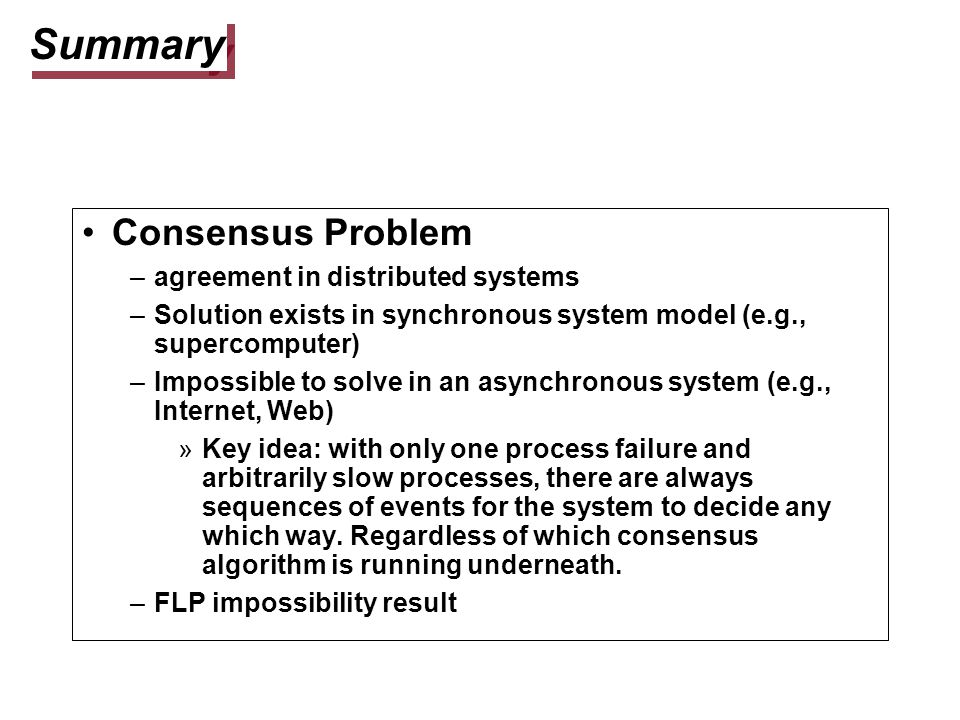 Summary Consensus Problem agreement in distributed systems