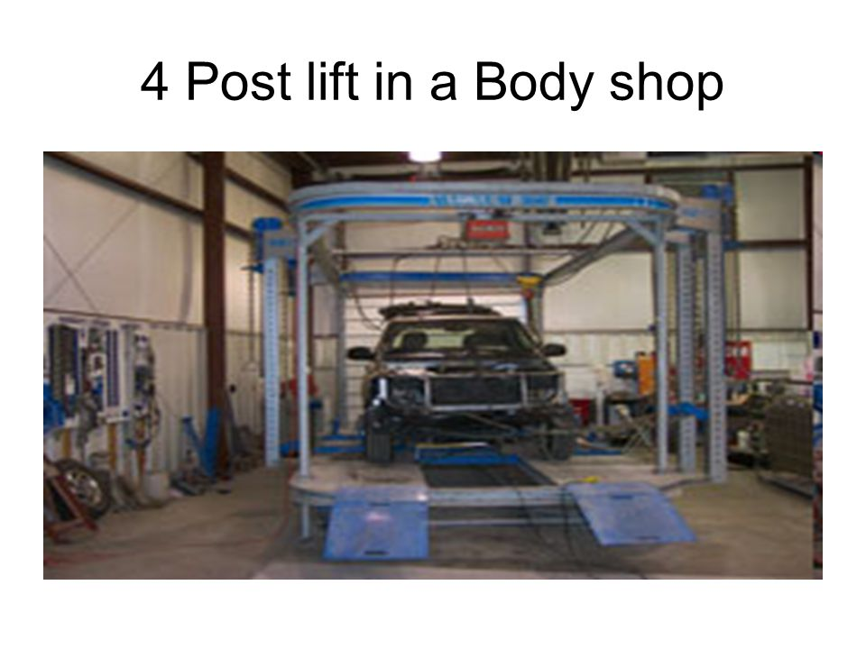 4 Post lift in a Body shop