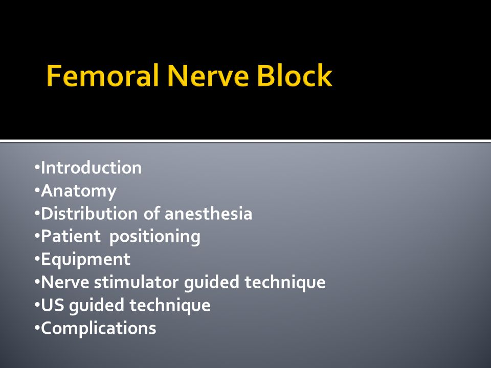 Femoral Nerve Block Introduction Anatomy Distribution of anesthesia