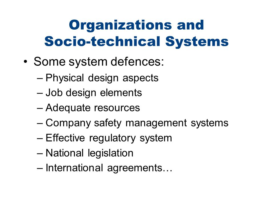Organizations and Socio-technical Systems
