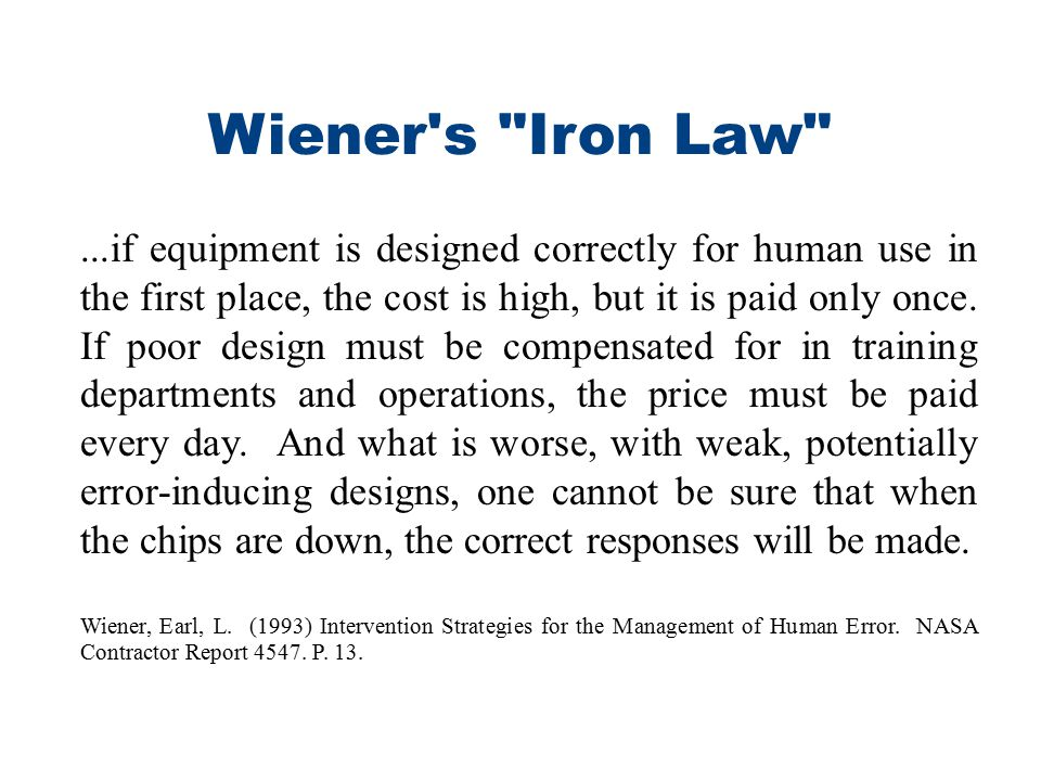 Wiener s Iron Law