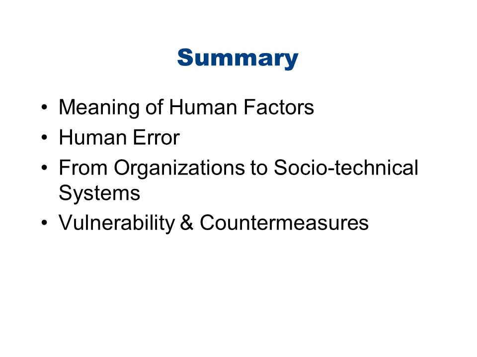 Summary Meaning of Human Factors Human Error