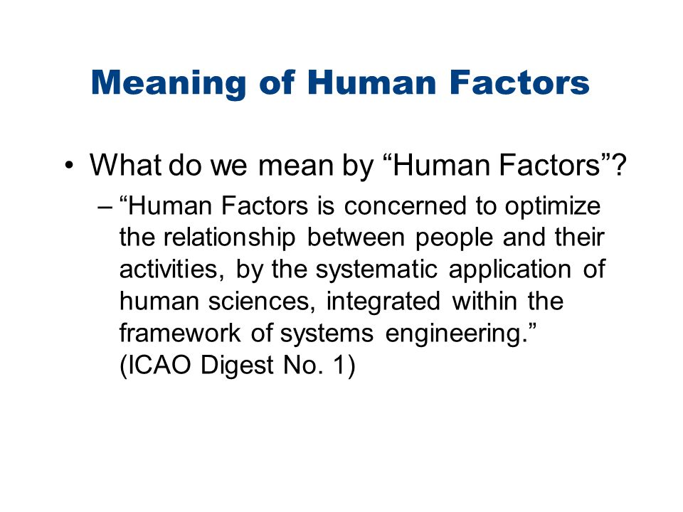 Meaning of Human Factors