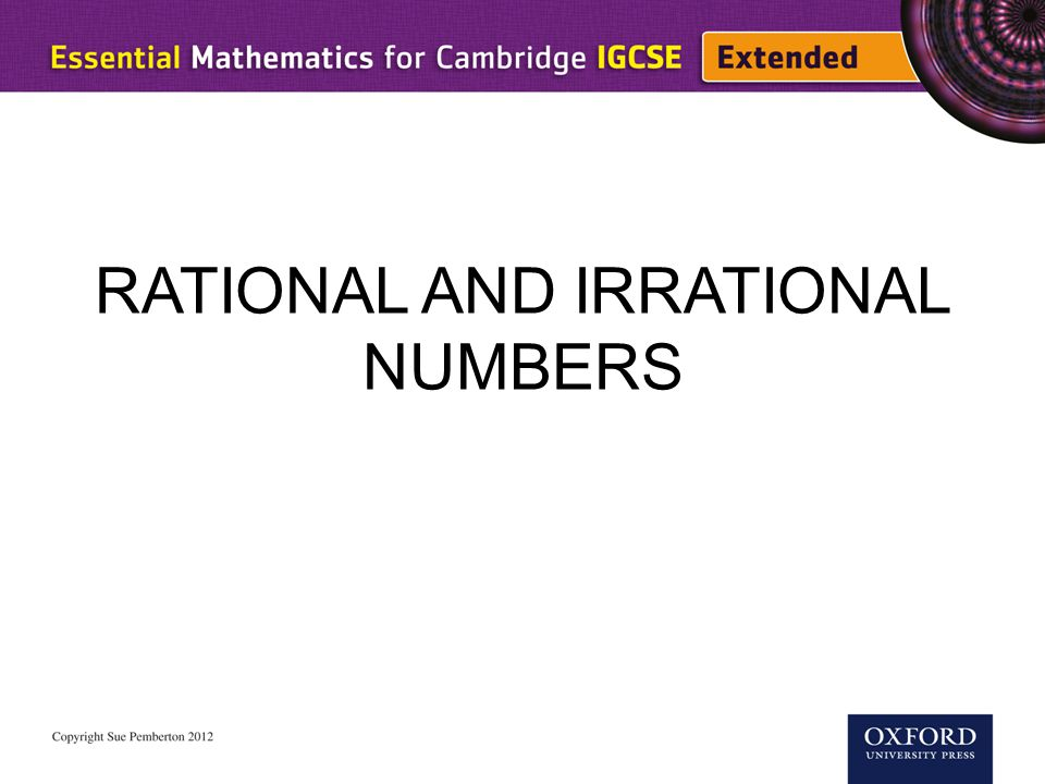 RATIONAL AND IRRATIONAL NUMBERS