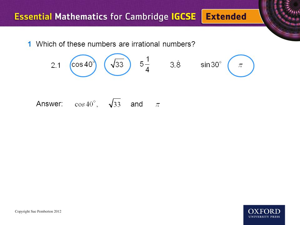 1 Which of these numbers are irrational numbers