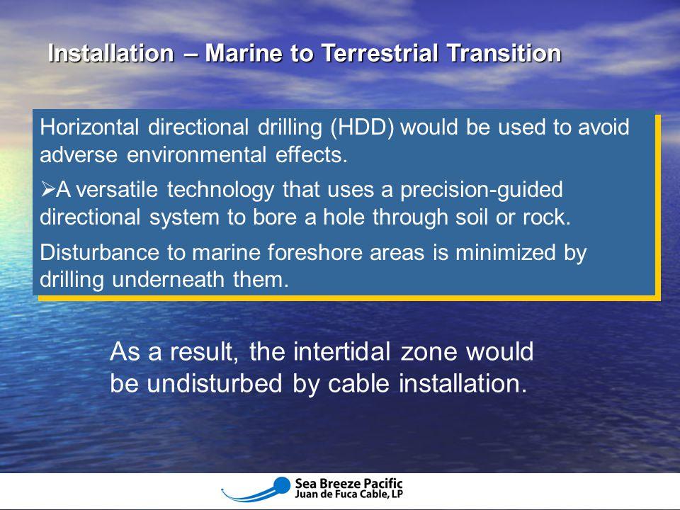 Installation – Marine to Terrestrial Transition