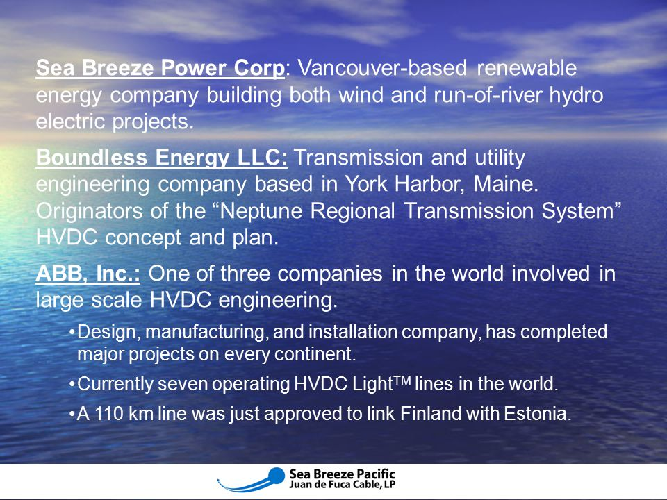 Sea Breeze Power Corp: Vancouver-based renewable energy company building both wind and run-of-river hydro electric projects.