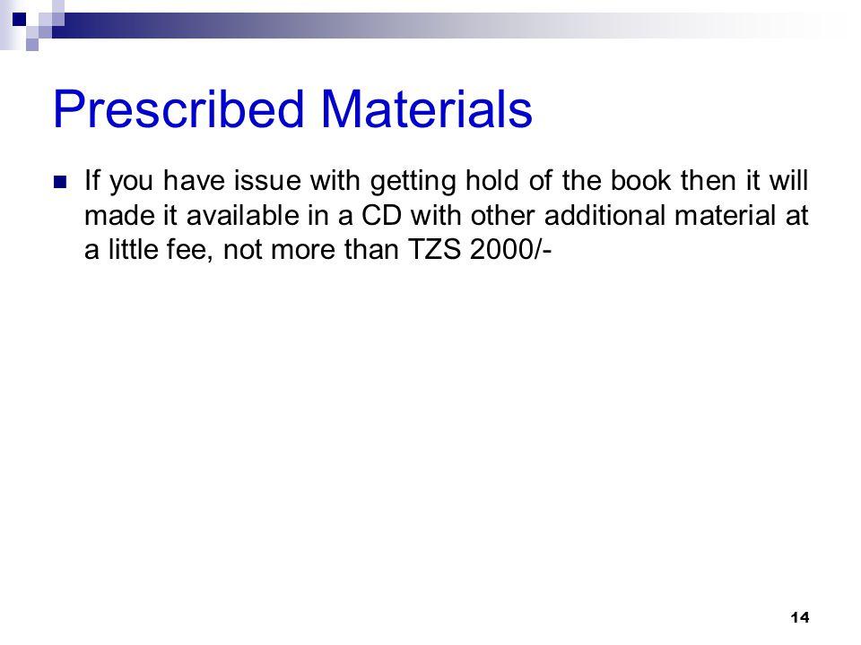 Prescribed Materials
