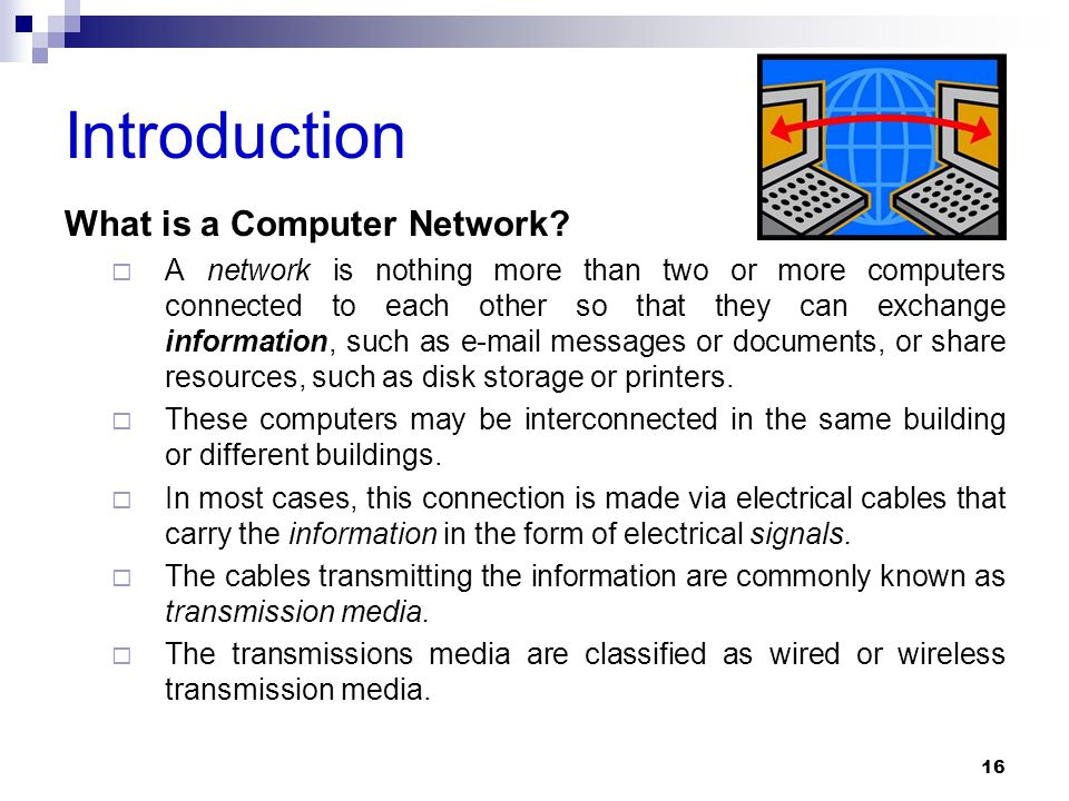Introduction What is a Computer Network