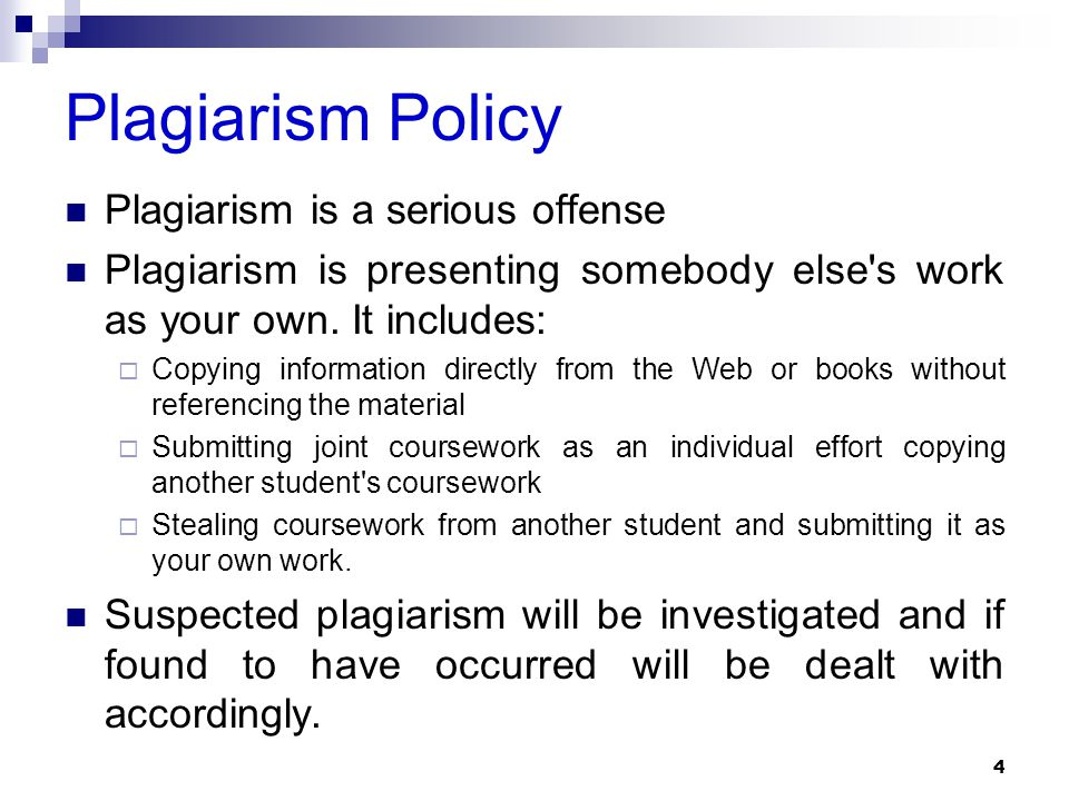 Plagiarism Policy Plagiarism is a serious offense
