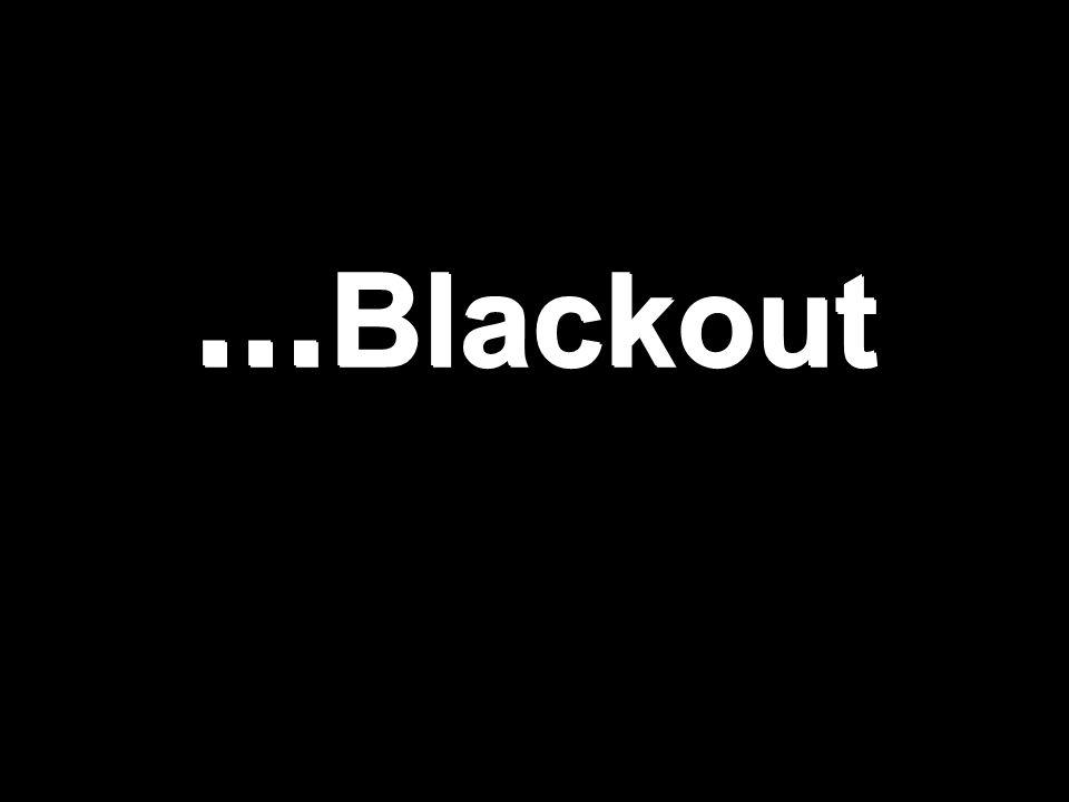 …Blackout